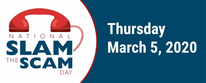 National Slam the Scam Day